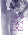 The Better Back Book: Beating Back Pain the Easy Way