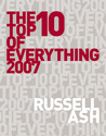 The Top 10 of Everything 2007