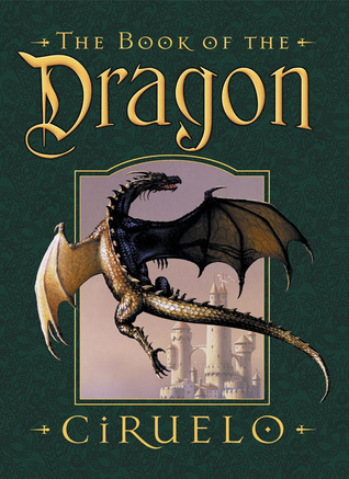 The Book of the Dragon by Ciruelo Cabral