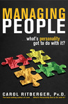 Managing People...What's Personality Got To Do With It?