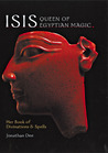 Isis: Queen of Egyptian Magic: Her Book of Divination & Spells