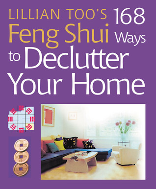 Lillian Too 39 S 168 Feng Shui Ways To Declutter Your Home By