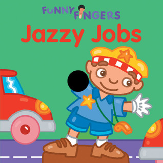Jazzy Jobs (Funny Fingers)