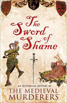 The Sword of Shame (The Medieval Murderers, #2)