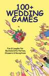 100+ Wedding Games: Fun  Laughs for Bachelorette Parties, Showers  Receptions