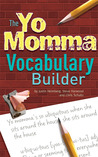 The Yo Momma Vocabulary Builder
