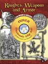 Knights, Weapons and Armor CD-ROM and Book