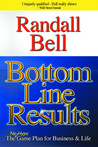 Bottom Line Results: The 10 Strategies for Achievement