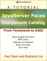 JavaServer Faces Component Catalog: From Tomahawk to AJAX