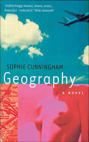Geography by Sophie Cunningham