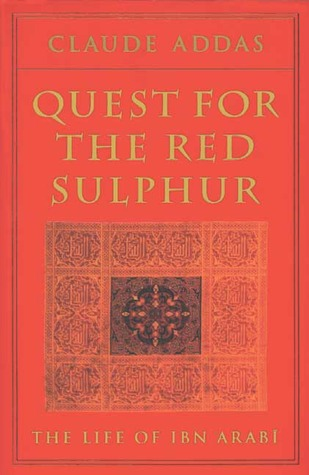Quest for the Red Sulphur by Claude Addas