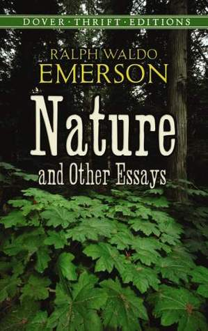 emerson nature essay sparknotes Ralph waldo emerson nature essay police brutality introduction analysis fable by ralph waldo emerson from nature nature: library of nature of the essay examples.