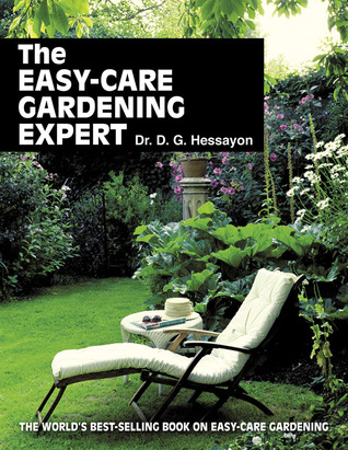 The Easy-Care Gardening Expert (The Expert Series)