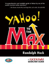 Yahoo! to the Max: An Extreme Searcher Guide