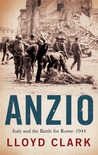 Anzio: Italy and the Battle for Rome — 1944