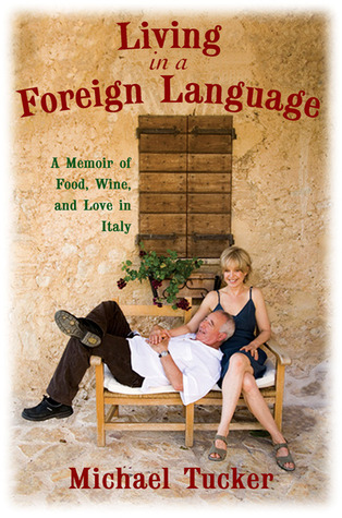 Living in a Foreign Language by Michael Tucker