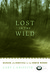 Lost in the Wild by Cary Griffith