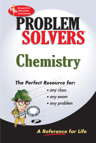 Chemistry Problem Solver (Problem Solvers Solution Guides)