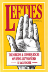 Lefties: The Origins & Consequences of Being Left-Handed