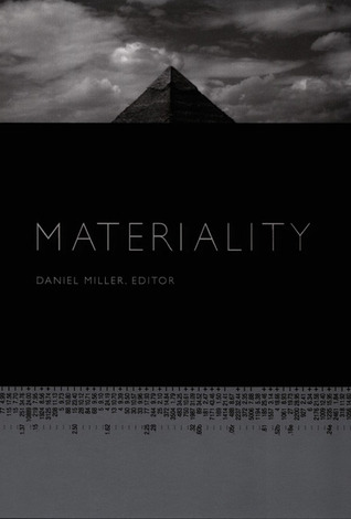 Materiality by Daniel Miller