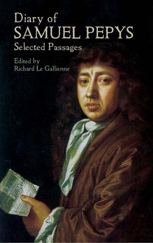 Diary of Samuel Pepys: Selected Passages by Samuel Pepys — Reviews ...