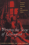 Writing the Siege of Leningrad by Cynthia Simmons