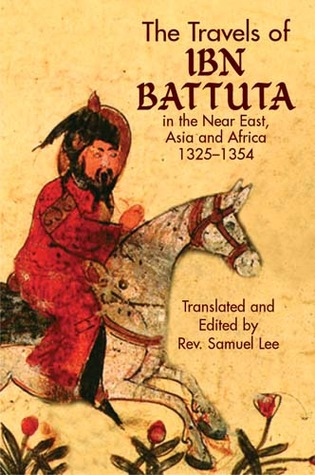 The Travels of Ibn Battuta by Ibn Battuta