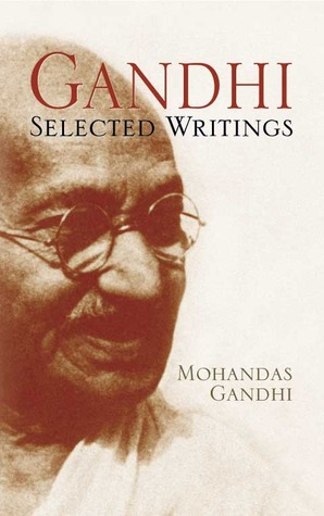 Selected Writings by Mahatma Gandhi