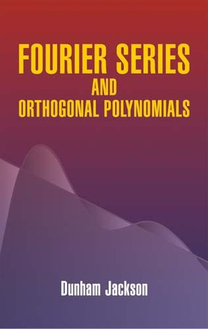 Fourier Series and Orthogonal Polynom (Dover Books on Mathematics)