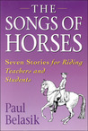 Songs of the Horses