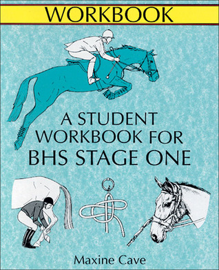 The Course Companion for BHS Stage I: Student Workbook (Allen Equine Student Workbooks): Student Workbook (Allen Equine Student Workbooks)