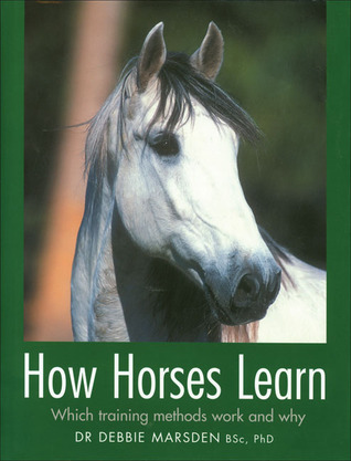 How Horses Learn: Which Training Methods Work and Why