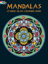 Mandalas Stained Glass Coloring Book