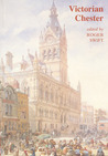 Victorian Chester: Essays in Social History 1830-1900
