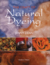 The Craft of Natural Dyeing: Glowing Colours from the Plant World