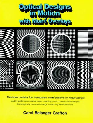 Optical Designs in Motion with Moire Overlays
