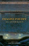Imagist Poetry: An Anthology