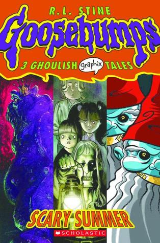 Scary Summer (Goosebumps Graphix, #3) by R.L. Stine — Reviews ...