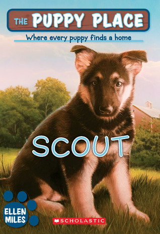 Scout (The Puppy Place #7)