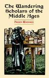 The Wandering Scholars of the Middle Ages