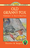 Old Granny Fox: In Easy-to-Read Type