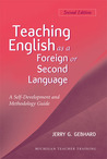 Teaching English as a Foreign or Second Language: A Self-Development and Methodology Guide (Michigan Teacher Training)