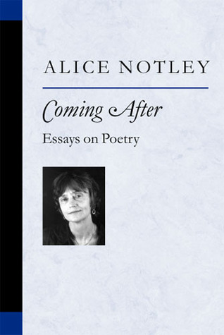 Coming After: Essays on Poetry