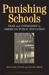 Punishing Schools: Fear and Citizenship in American Public Education