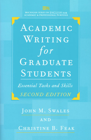 Academic Writing for Graduate Students by John M. Swales