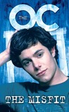 The Misfit (The OC, #2)