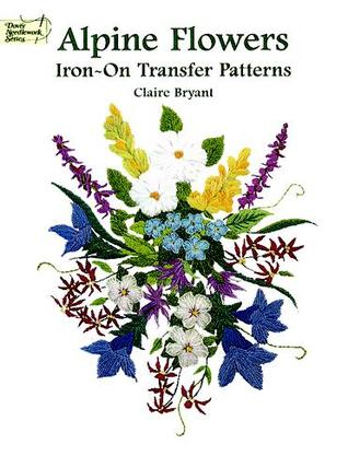 Alpine Flowers Iron-on Transfers by Claire Bryant