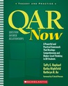 QAR Now: A Powerful and Practical Framework That Develops Comprehension and Higher-Level Thinking in All Students