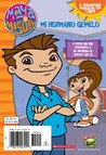 Maya & Miguel: My Twin Brother/my Twin Sister (sp) (flip Chapter Book) (Maya & Miguel)
