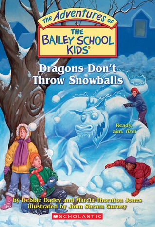 Dragons Don't Throw Snowballs by Debbie Dadey